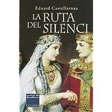 La Ruta del Silenci (Col·lecció classica)