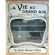 VIE AU GRAND AIR (LA) [No 150] du 28/07/1901 - LA PELOTE BASQUE A PARIS - DONA TANCREDA LA REINA DEL VALOR