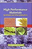 High Performance Material Synthesis & Characterisation