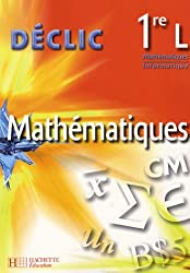 Mathématiques 1e L : Mathématiques - Informatique