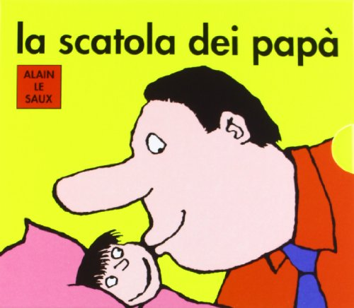 La scatola dei papà: Papà re-Papà spinge-Papà coniglio-Papà dà i bacini. Ediz. illustrata
