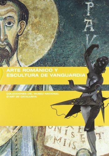 Descargar Libro Arte románico y Escultura de vanguardia. Colecciones del MNAC (Generalitat de catalunya) de Jordi Casanovas Miró