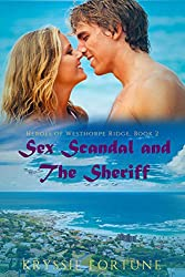 Sex Scandal and the Sheriff (Heroes of Westhorpe Ridge Book 2)