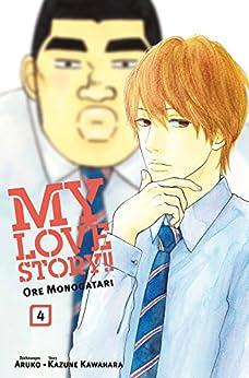 My Love Story - Ore Monogatari von [Kawahara, Kazune]