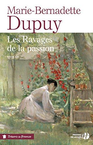 Le moulin du loup : Les ravages de la passion : roman