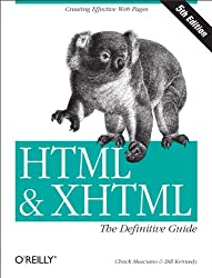 HTML & XHTML: The Definitive Guide: The Definitive Guide (HTML & XHTML: Definitive Guide)