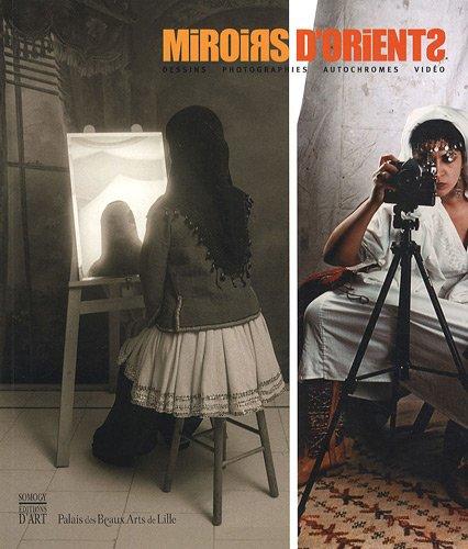 miroirs-d-39-orients-dessins-photographies-autochromes-vido