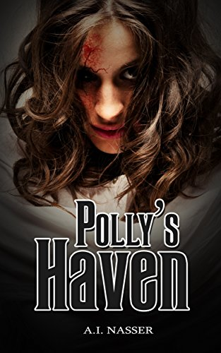Polly's Haven (Scare Street Horror Short Stories Book 2)