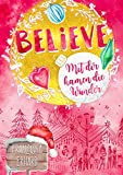 Believe - Mit dir kamen die Wunder