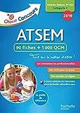 Objectif Concours 2019 ATSEM 90 Fiches 1000 QCM...
