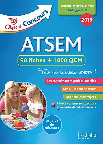 Objectif Concours 2019 ATSEM 90 Fiches 1000 QCM par  Sylvie Lefebvre, Christine Blanchard, Claudine Cheyrouze