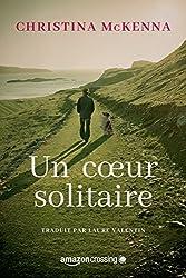 Un cœur solitaire (French Edition)