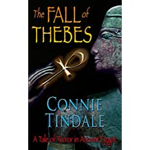 The Fall of Thebes: A Tale of Terror in Ancient Egypt (Golden Ankh Book 1)