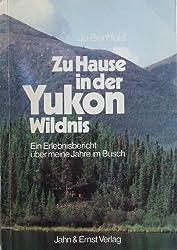 Zu Hause in der Yukon-Wildnis