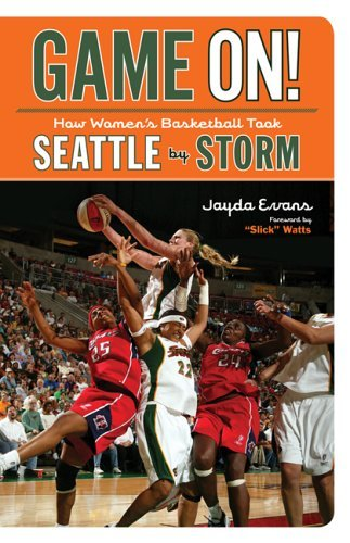 Game On!: How Women's Basketball Took Seattle by Storm by Jayda Evans (2006-05-05) par Jayda Evans