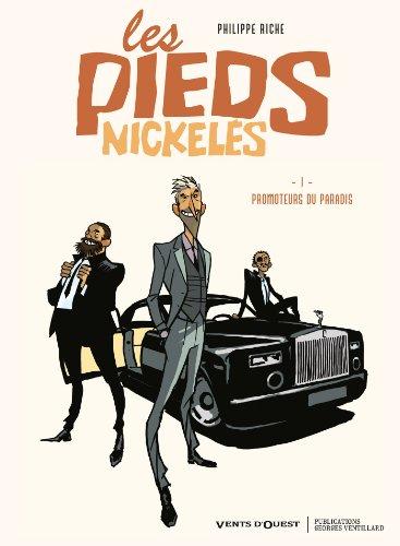 Les Pieds Nickelés - Tome 01: Promoteurs du Paradis