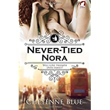 Never-Tied Nora (Girl Meets Girl Series) (Volume 1) by Cheyenne Blue (2016-07-01)