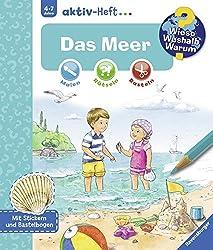 Das Meer (Wieso? Weshalb? Warum? aktiv-Heft)
