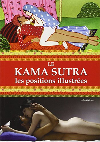 Kâma Sûtra : Toutes les positions illustrées par Randi Foxx