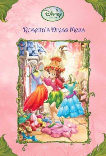 Rosetta's Dress Mess (Disney Fairies) (Disney Chapters, Band ()