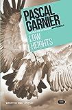 Low Heights (Gallic Noir)