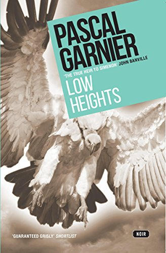 Low Heights (Gallic Noir)