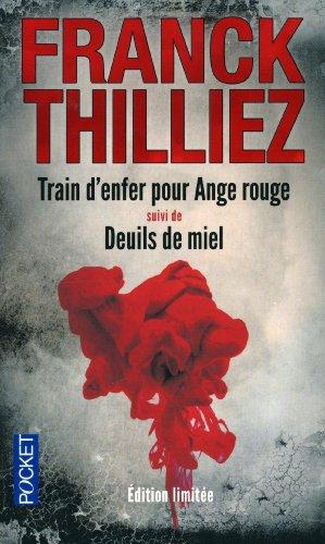 """<a href=""""/node/24188"""">Train d'enfer pour Ange rouge, suivi de Deuils de miel</a>"""
