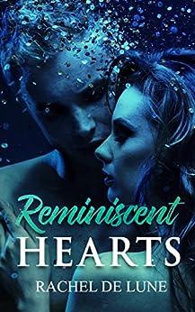 Reminiscent Hearts by [De Lune, Rachel]