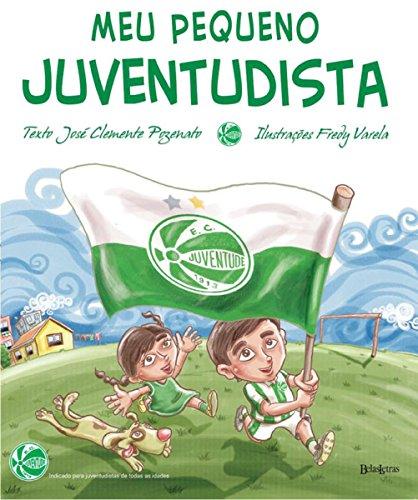 Meu pequeno juventudista (Portuguese Edition) por José Clemente Pozenato