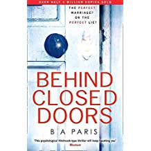 [(Behind Closed Doors)] [Author: B. A. Paris] published on (February, 2016)