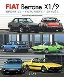 Fiat Bertone X 1/9 sportive, futuriste, stylée