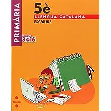 Llengua catalana, Escriure. 5 Primària. Projecte 3.16 - 9788466122009