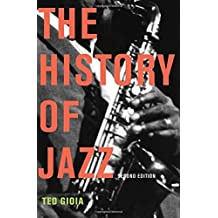 The History of Jazz by Ted Gioia (2011-06-30)
