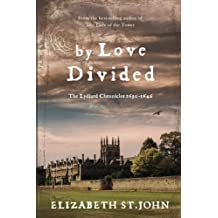 By Love Divided: The Lydiard Chronicles 1630-1646: Volume 2