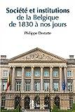 Société et institutions de la Belgique de 1830 à nos jours