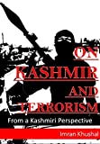 On Kashmir and Terrorism: From a Kashmiri Perspective