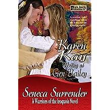 Seneca Surrender (The Warriors Of The Iroquois Book  2)