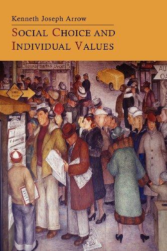 Social Choice and Individual Values por Kenneth Joseph Arrow