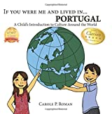 If You Were Me and Lived in...Portugal: A Child's Introduction to Culture Around the World