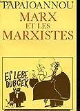 Marx et les Marxistes **** No 133 - Flammarion - 25/01/1994