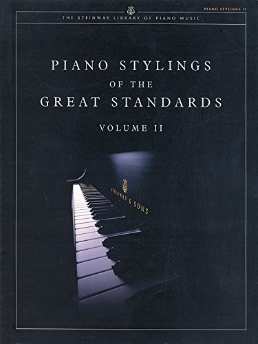 Piano Stylings of the Great Standards: v. 2