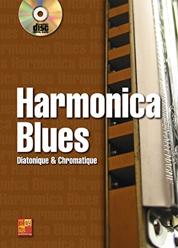 Harmonica blues - Diatonique & Chromatique (1 Livre + 1 CD)
