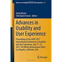Advances in Usability and User Experience: Proceedings of the AHFE 2017 International Conference on Usability and User Experience, July 17-21, 2017, ... in Intelligent Systems and Computing)
