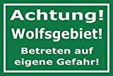 Schild - Achtung - Wolfs-gebiet - Betreten auf eigene Gefahr - 45x30cm mit Bohrlöchern | stabile 3mm starke Aluminiumverbundplatte – S00359-098-E +++ in 20 Varianten erhältlich