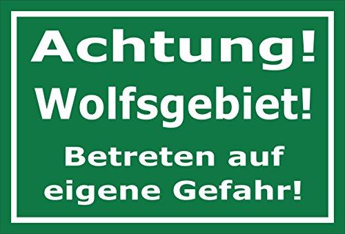 Schild - Achtung - Wolfs-gebiet - Betreten auf eigene Gefahr - 30x20cm mit Bohrlöchern | stabile 3mm starke Aluminiumverbundplatte – S00359-098-E +++ in 20 Varianten erhältlich