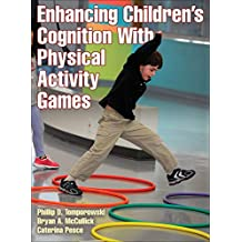 Enhancing Children's Cognition With Physical Activity Games (English Edition)