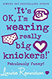 'It's OK, I'm wearing really big knickers!' (Confessions of Georgia Nicolson, Book 2)
