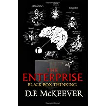The Enterprise; Black Box Thinking: Designovation: the process for bringing plans into reality. (Designovation Philosophy)