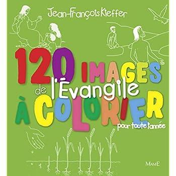 120 images de l'Evangile à colorier pour toute l'année