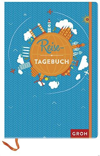 Preisvergleich Produktbild Reisetagebuch (Weltkugel) (GROH Tagebuch)